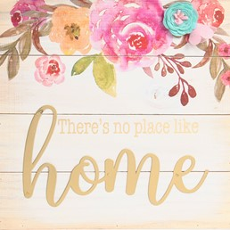 THERE'S NOT PLACE LIKE HOME WOOD SIGN