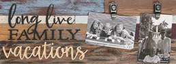 22X8 LONG LIVE FAMILY VACATIONS RECALIMED WOOD CLIP FRAME