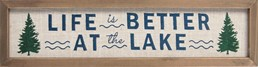 LIFE IS BETTER AT THE LAKE EMBROIDERED WOOD SIGN