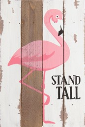 8X12 STAND TALL FLAMINGO RECLAIMED WOOD SIGN
