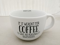 IF IT WEREN'T FOR COFFEE 24 OZ MUG
