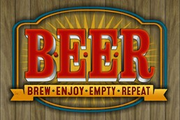 Beer: Brew, Enjoy, Empty, Repeat 12x8 Indoor/Outdoor Recycled Polystyrene Wall A