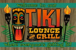 Welcome to Our Tiki Lounge and Grill 12x8 Indoor/Outdoor Recycled Polystyrene Wa