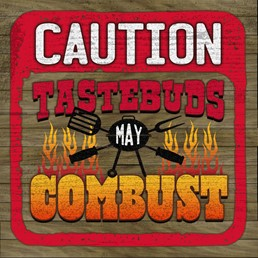 Tastebuds May Combust 12x12 Indoor/Outdoor Recycled Polystyrene Wall Art