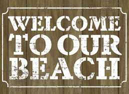 Welcome to Our Beach 22x16 Indoor/Outdoor Recycled Polystyrene Wall Art