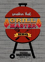 Smokin Hot Grill Master 22x16 Indoor/Outdoor Recycled Polystyrene Wall Art