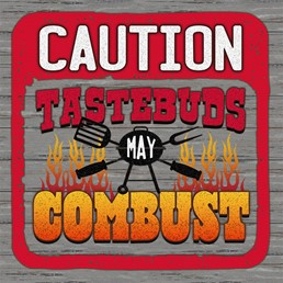 Tastebuds May Combust 8x8 Indoor/Outdoor Recycled Polystyrene Wall Art
